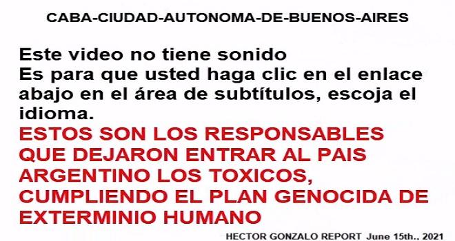 987.02 CABA CIUDAD AUTONOMA DE BUENOS AIRES ESTOS POLITICOS CORRUPTOS Facundo Suarez Lastra y 20 mas..., SON LOS RESPONSABLES QUE DEJARON ENTRAR AL PAIS ARGENTINO LOS TOXICOS, CUMPLIENDO EL PLAN GENOCIDA DE EXTERMINIO HUMANO